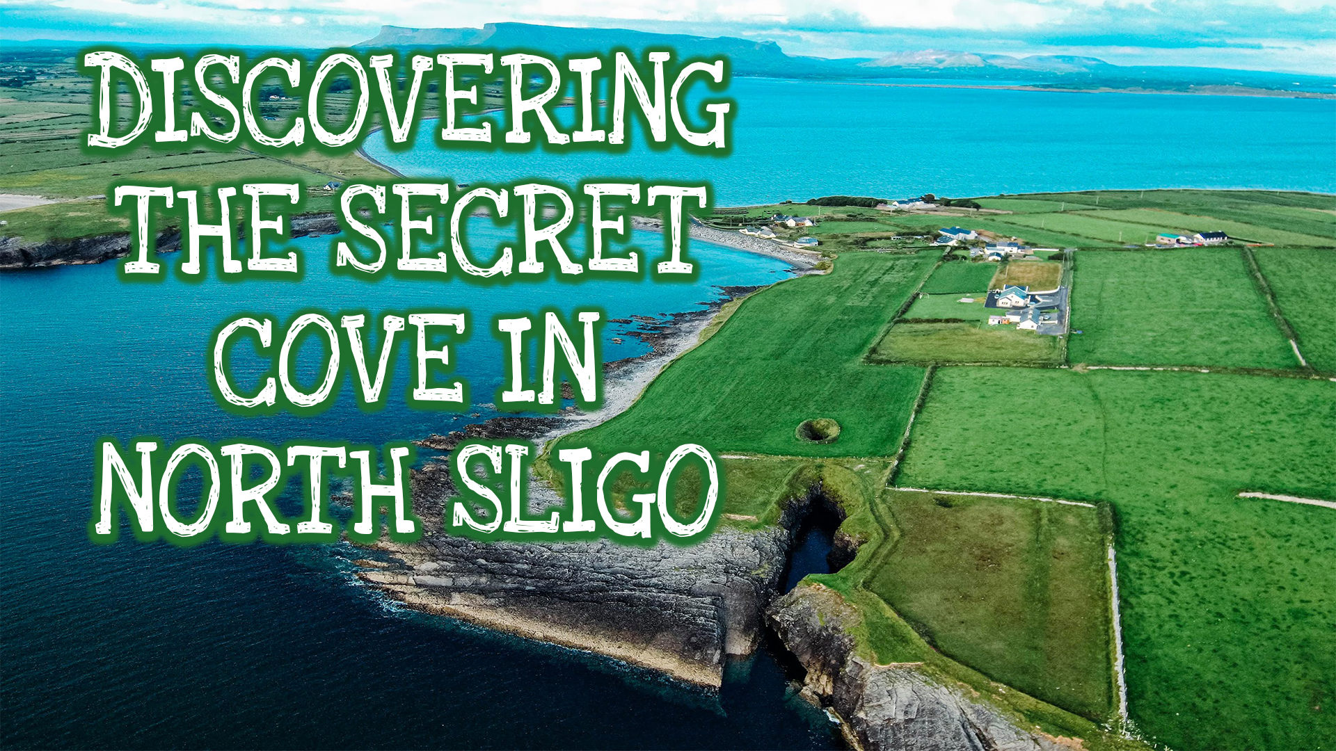 DISCOVERING THE SECRET COVE IN NORTH SLIGO